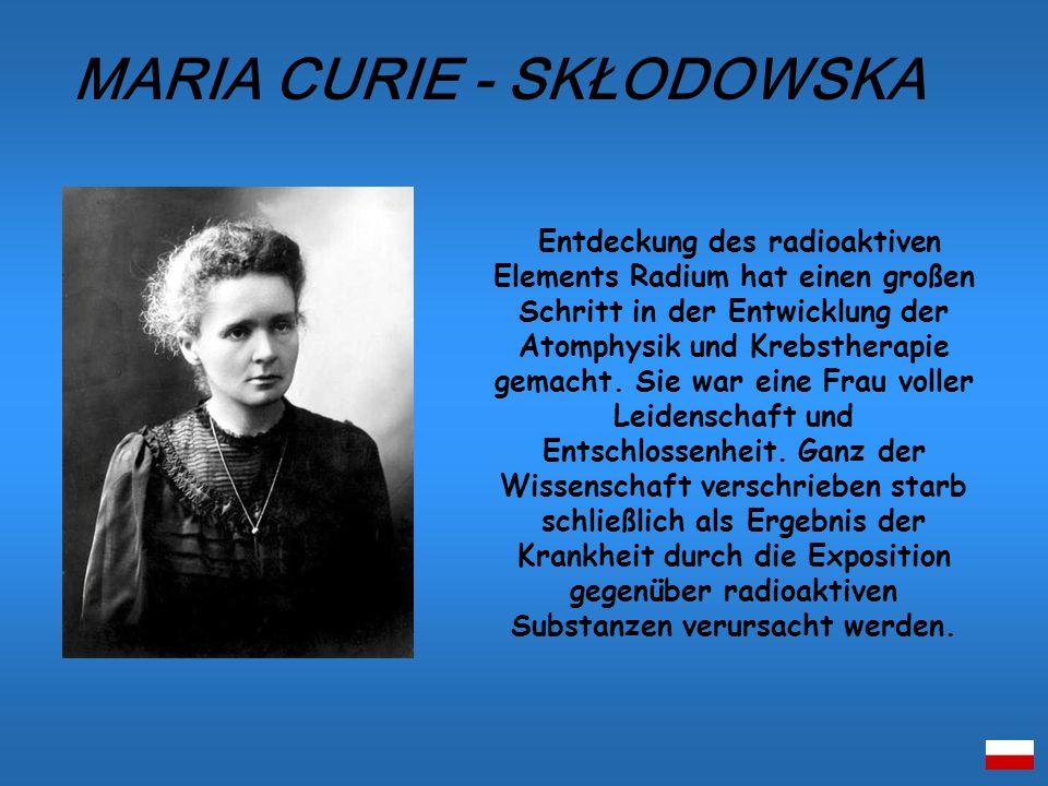 Entdeckung des radioaktiven Elements Radium hat einen großen Schritt in der Entwicklung der Atomphysik und Krebstherapie gemacht. Sie war eine Frau vo