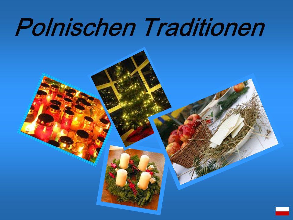 Polnischen Traditionen