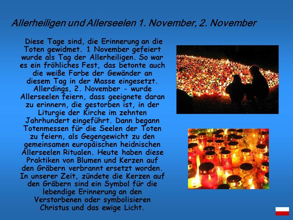 Diese Tage sind, die Erinnerung an die Toten gewidmet. 1 November gefeiert wurde als Tag der Allerheiligen. So war es ein fröhliches Fest, das betonte