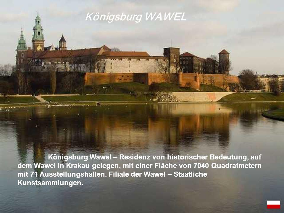 Königsburg Wawel – Residenz von historischer Bedeutung, auf dem Wawel in Krakau gelegen, mit einer Fläche von 7040 Quadratmetern mit 71 Ausstellungsha