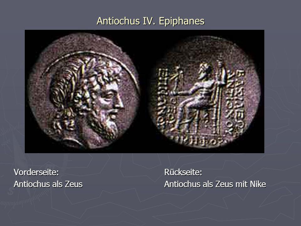 Antiochus IV. Epiphanes Vorderseite:Rückseite: Antiochus als ZeusAntiochus als Zeus mit Nike