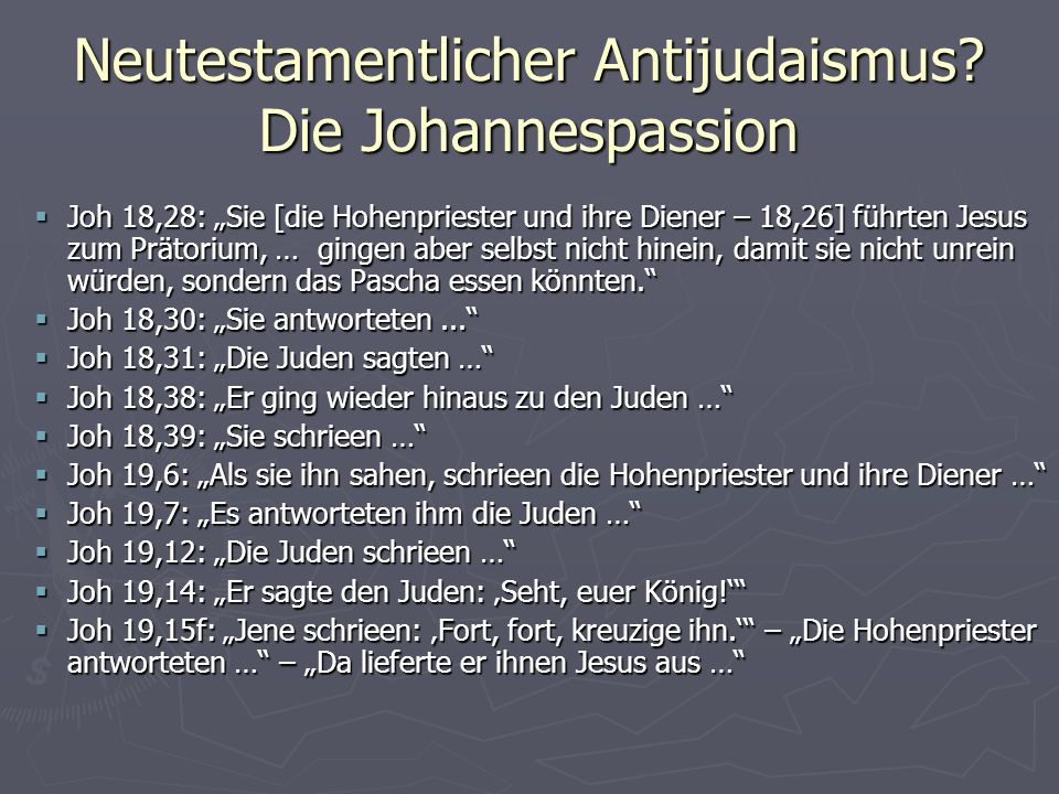 Neutestamentlicher Antijudaismus.