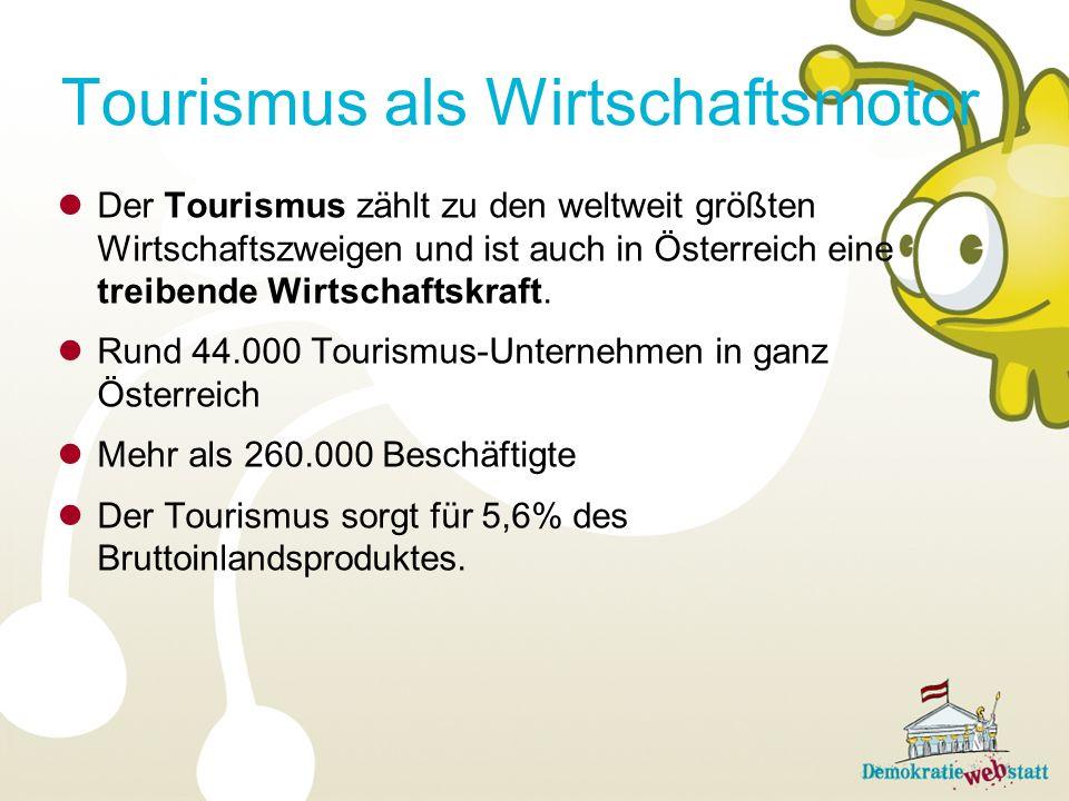 Der Tourismus zählt zu den weltweit größten Wirtschaftszweigen und ist auch in Österreich eine treibende Wirtschaftskraft. Rund 44.000 Tourismus-Unter