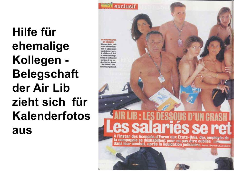 Folie 40 Hilfe für ehemalige Kollegen - Belegschaft der Air Lib zieht sich für Kalenderfotos aus