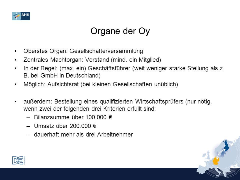 Oberstes Organ: Gesellschafterversammlung Zentrales Machtorgan: Vorstand (mind. ein Mitglied) In der Regel: (max. ein) Geschäftsführer (weit weniger s