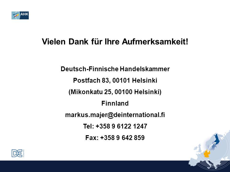 Vielen Dank für Ihre Aufmerksamkeit! Deutsch-Finnische Handelskammer Postfach 83, 00101 Helsinki (Mikonkatu 25, 00100 Helsinki) Finnland markus.majer@