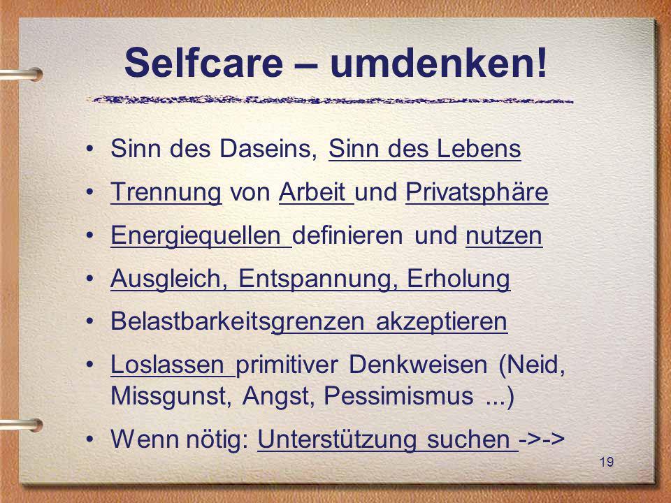 Selfcare – umdenken.