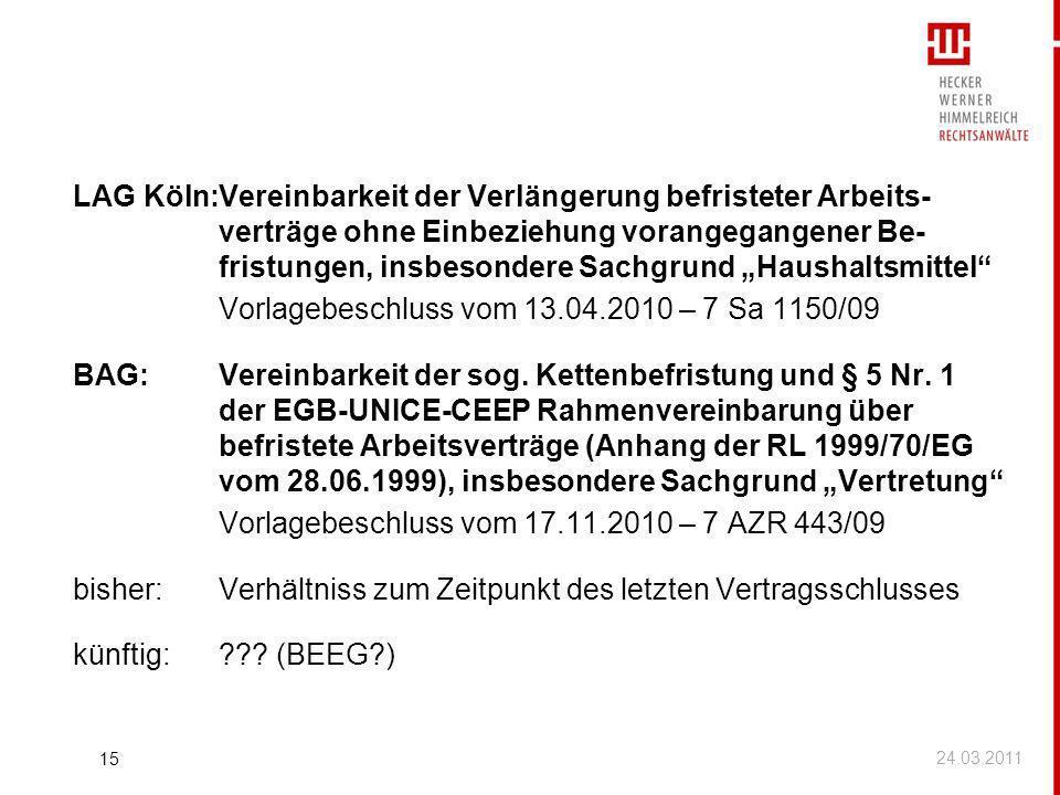 LAG Köln:Vereinbarkeit der Verlängerung befristeter Arbeits- verträge ohne Einbeziehung vorangegangener Be- fristungen, insbesondere Sachgrund Haushal