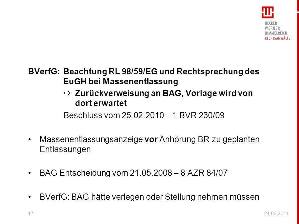 BVerfG:Beachtung RL 98/59/EG und Rechtsprechung des EuGH bei Massenentlassung Zurückverweisung an BAG, Vorlage wird von dort erwartet Beschluss vom 25