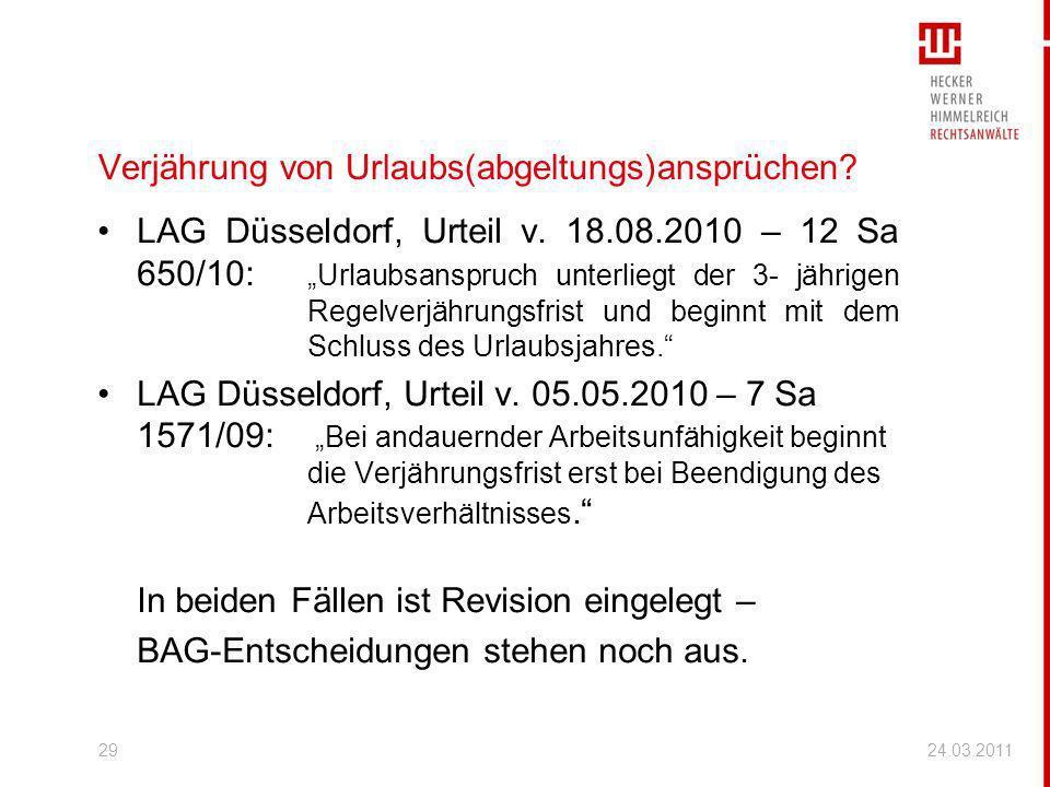 Verjährung von Urlaubs(abgeltungs)ansprüchen? LAG Düsseldorf, Urteil v. 18.08.2010 – 12 Sa 650/10: Urlaubsanspruch unterliegt der 3- jährigen Regelver