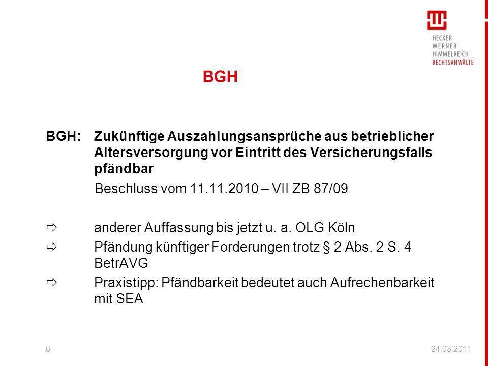 BGH BGH:Zukünftige Auszahlungsansprüche aus betrieblicher Altersversorgung vor Eintritt des Versicherungsfalls pfändbar Beschluss vom 11.11.2010 – VII