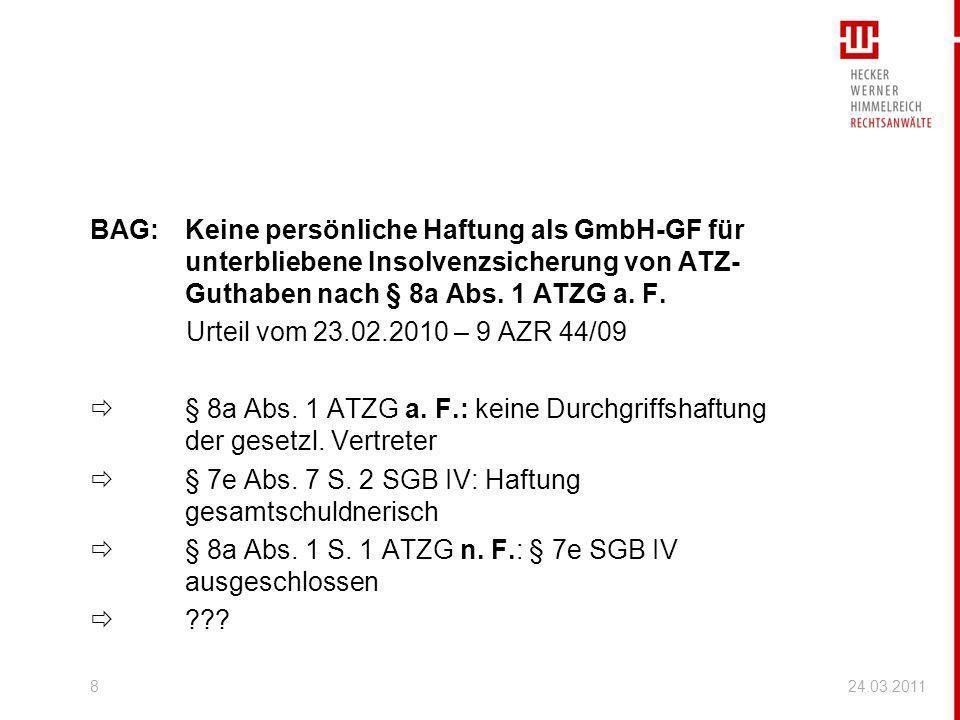 BAG:Keine persönliche Haftung als GmbH-GF für unterbliebene Insolvenzsicherung von ATZ- Guthaben nach § 8a Abs. 1 ATZG a. F. Urteil vom 23.02.2010 – 9