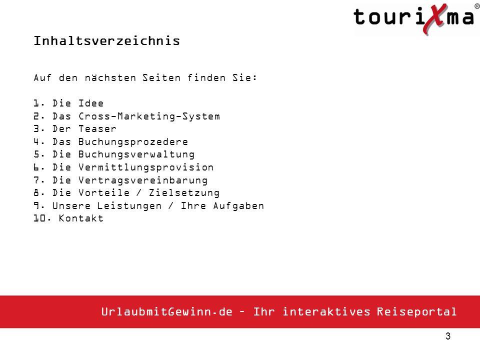 4 Die Idee UrlaubmitGewinn.de ist Ihr interaktives Reiseportal mit den schönsten Urlaubszielen und besten Gewinnspielen.