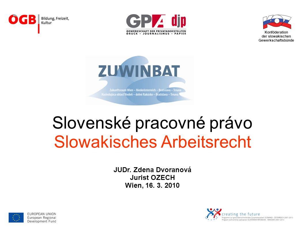 Slovenské pracovné právo Slowakisches Arbeitsrecht JUDr.