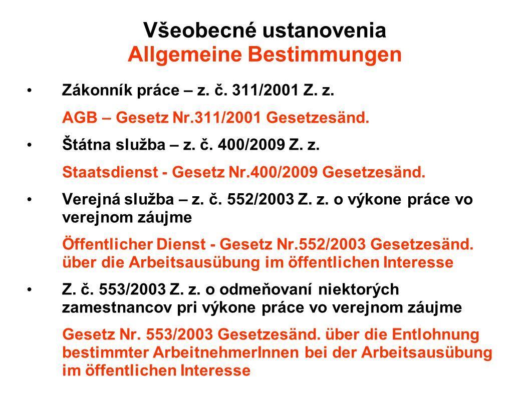 Všeobecné ustanovenia Allgemeine Bestimmungen Zákonník práce – z.