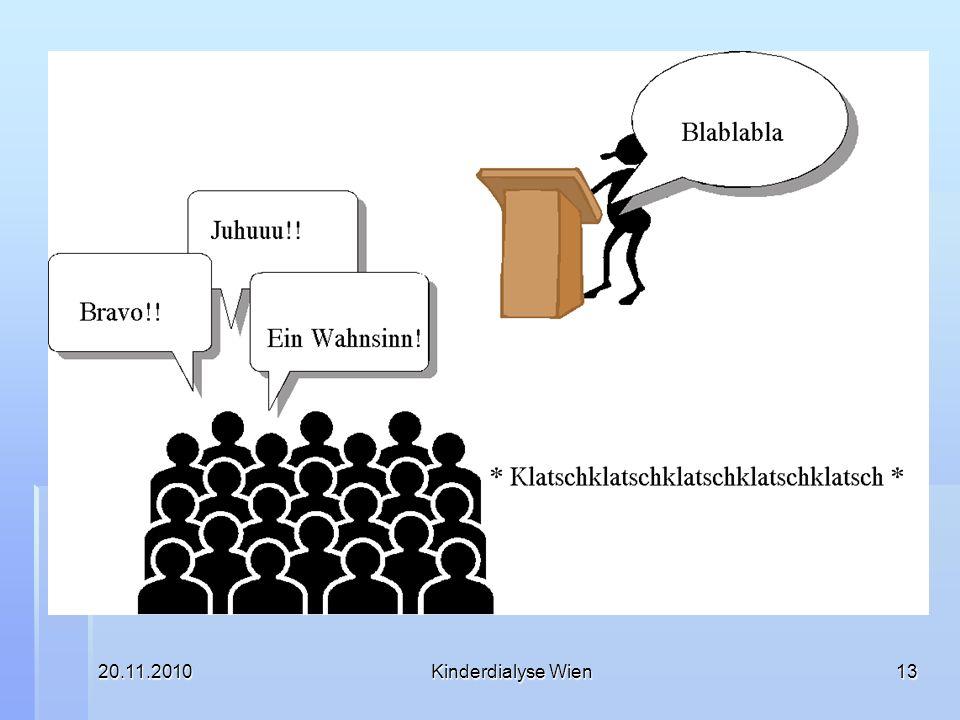 20.11.2010Kinderdialyse Wien13