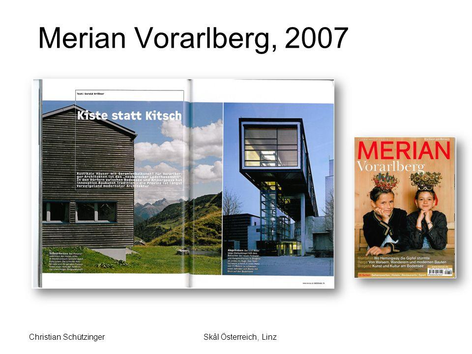 Merian Vorarlberg, 2007 Skål Österreich, LinzChristian Schützinger