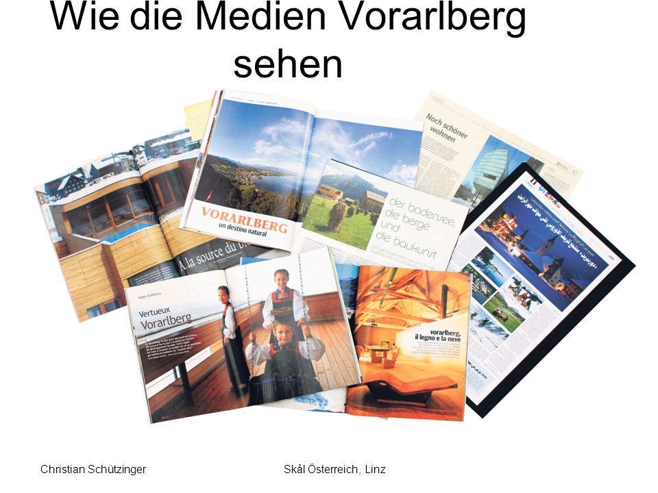Skål Österreich, LinzChristian Schützinger Wie die Medien Vorarlberg sehen