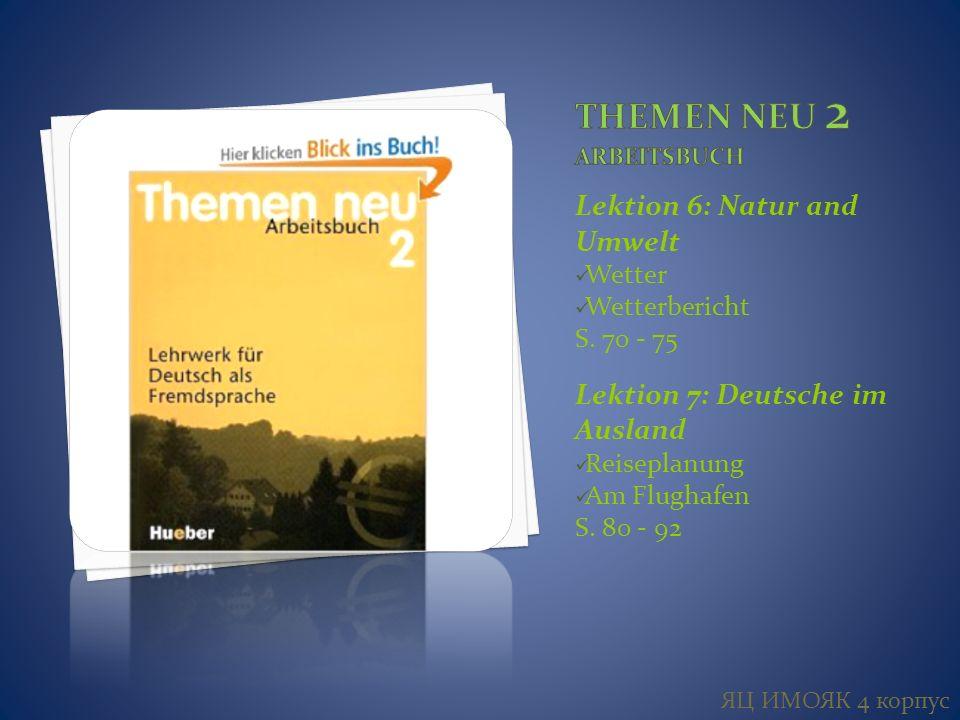 Lektion 6: Natur and Umwelt Wetter Wetterbericht S.