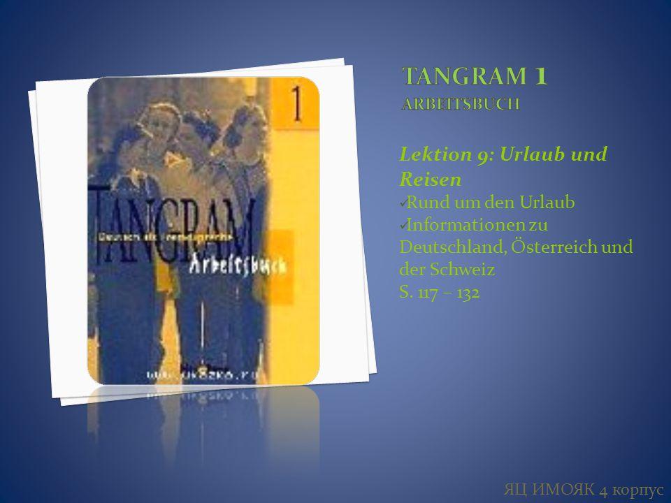 Lektion 9: Urlaub und Reisen Rund um den Urlaub Informationen zu Deutschland, Ősterreich und der Schweiz S.