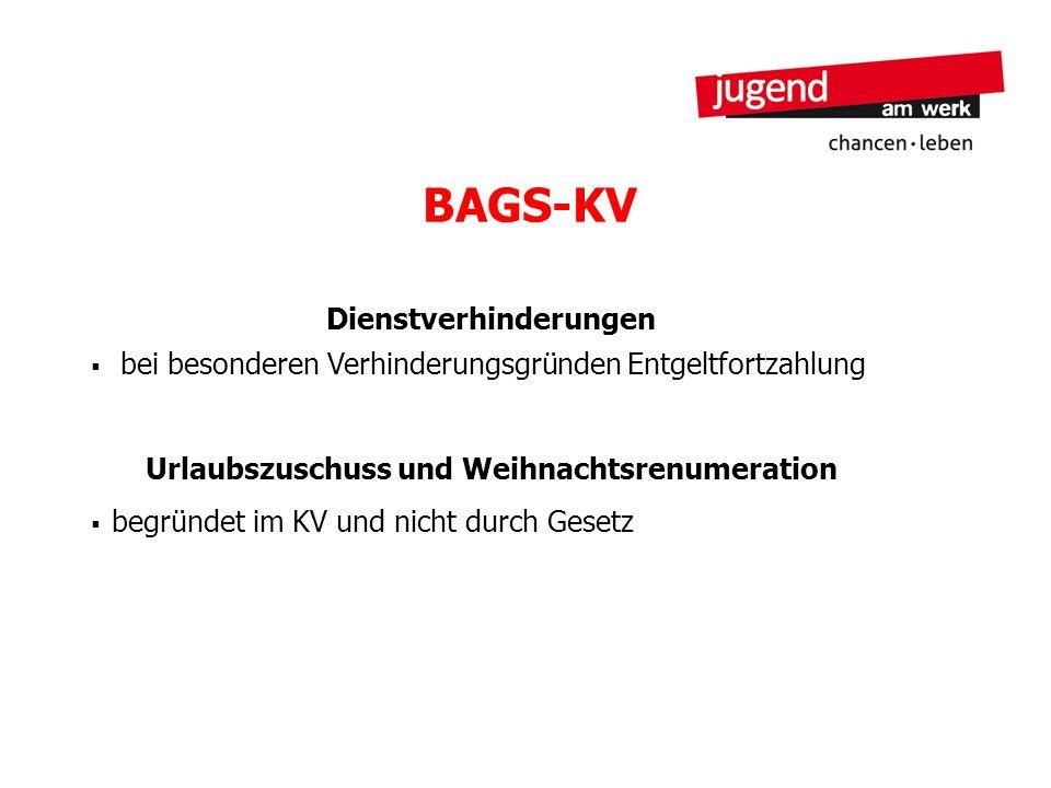 BAGS-KV Dienstverhinderungen bei besonderen Verhinderungsgründen Entgeltfortzahlung Urlaubszuschuss und Weihnachtsrenumeration begründet im KV und nic