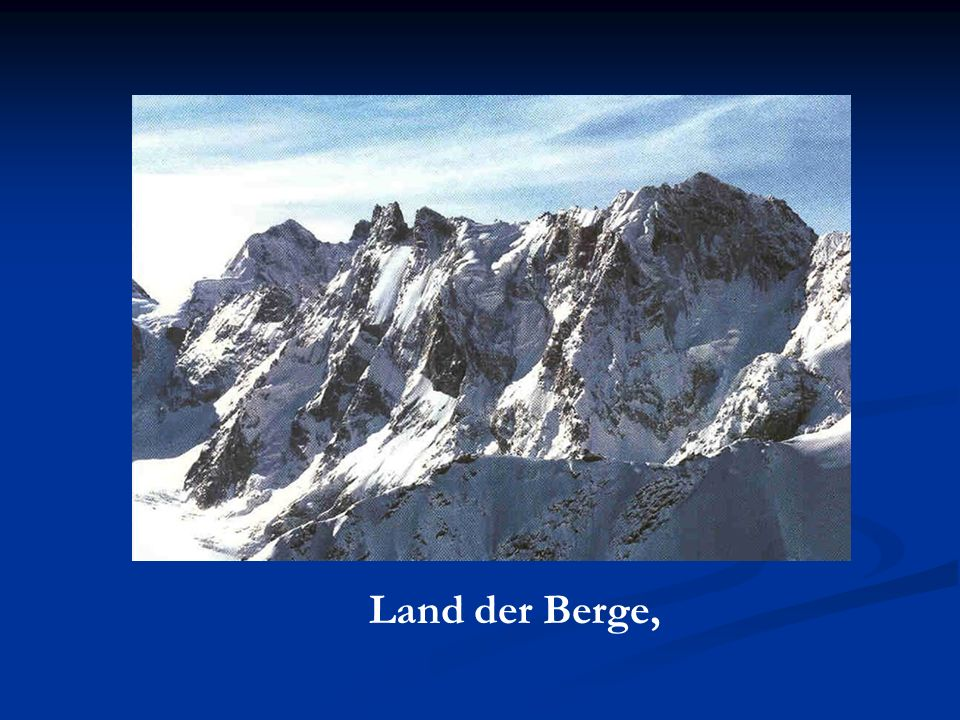 Land der Berge,