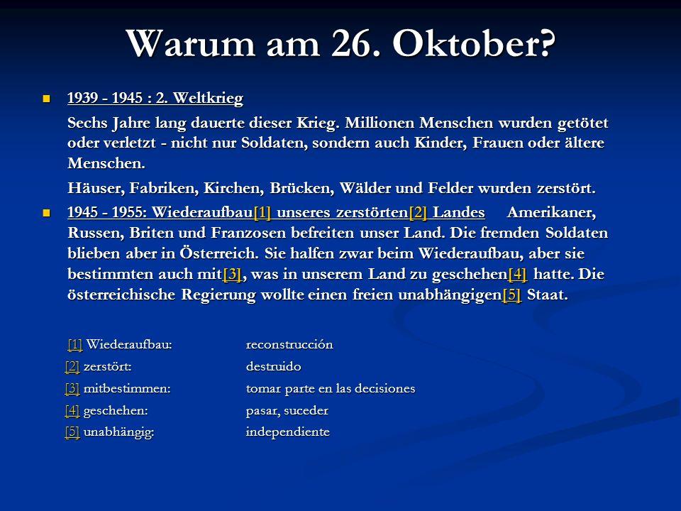 Warum am 26.Oktober. 1939 - 1945 : 2. Weltkrieg 1939 - 1945 : 2.