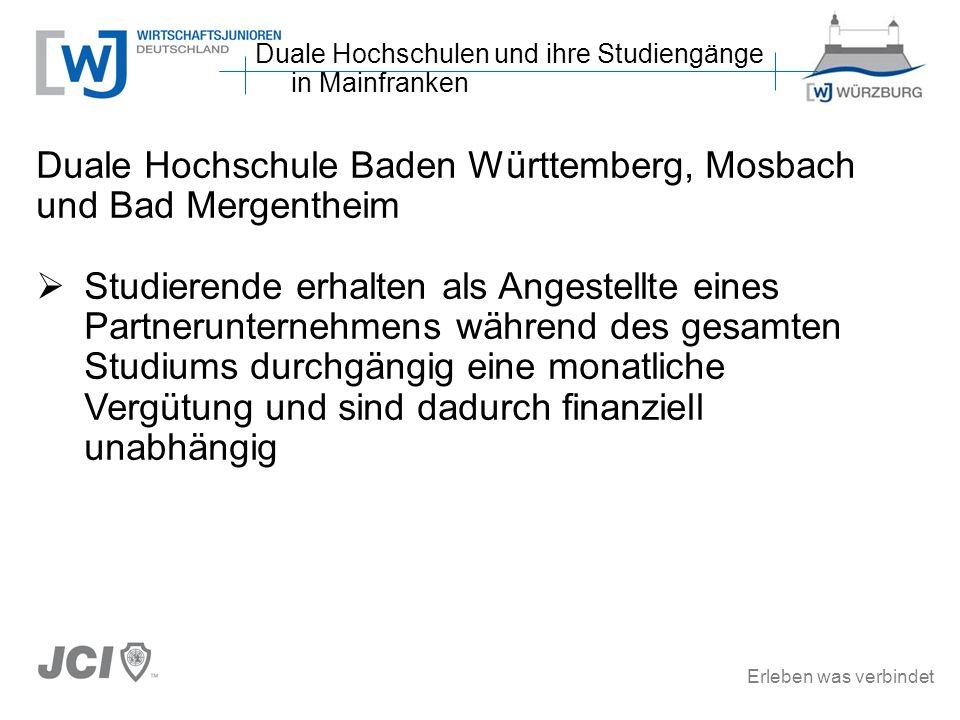 Erleben was verbindet Duale Hochschule Baden Württemberg, Mosbach und Bad Mergentheim Studierende erhalten als Angestellte eines Partnerunternehmens w