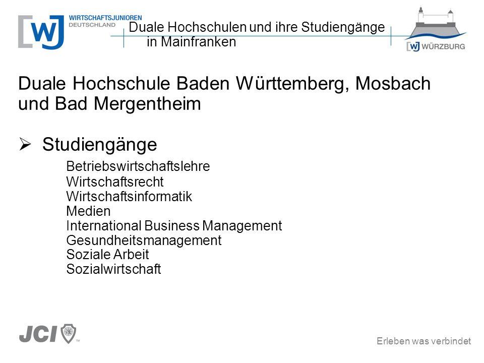 Erleben was verbindet Duale Hochschule Baden Württemberg, Mosbach und Bad Mergentheim Studiengänge Betriebswirtschaftslehre Wirtschaftsrecht Wirtschaf