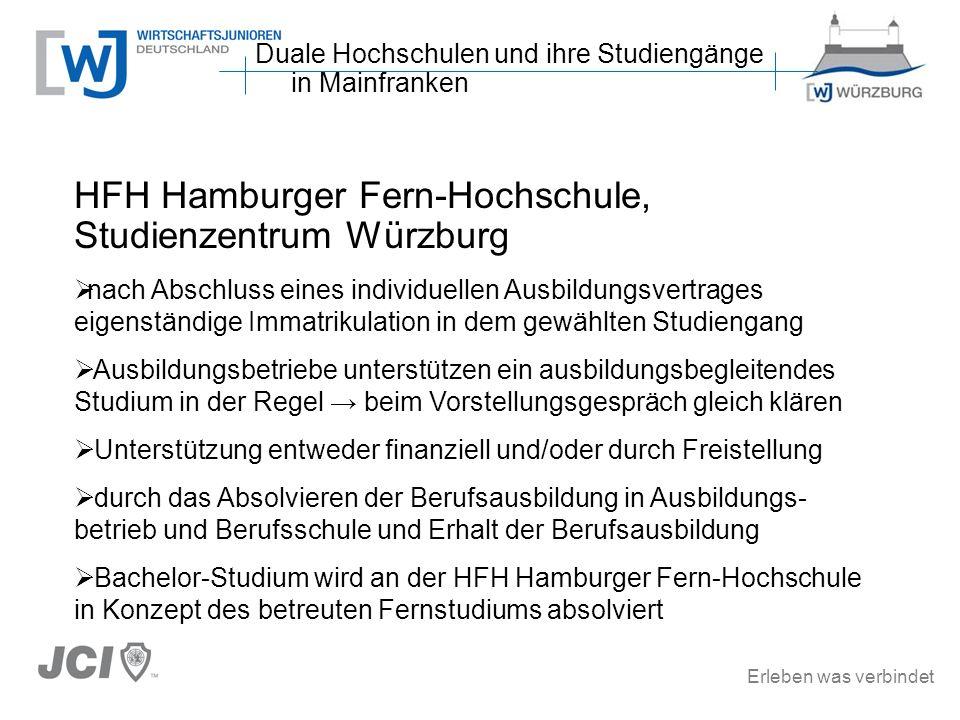 Erleben was verbindet HFH Hamburger Fern-Hochschule, Studienzentrum Würzburg nach Abschluss eines individuellen Ausbildungsvertrages eigenständige Imm