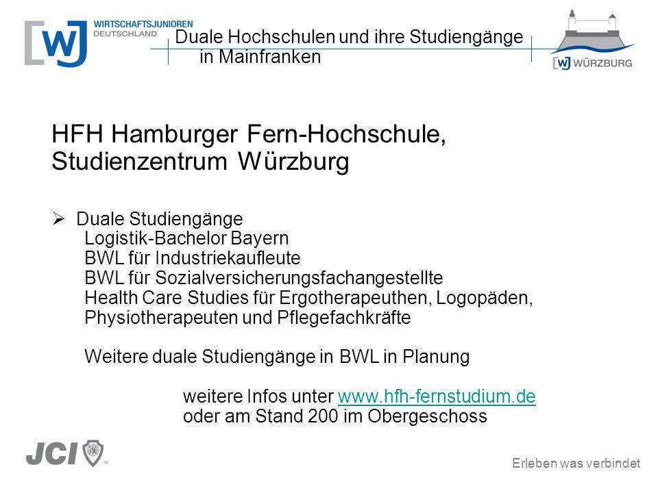 Erleben was verbindet HFH Hamburger Fern-Hochschule, Studienzentrum Würzburg Duale Studiengänge Logistik-Bachelor Bayern BWL für Industriekaufleute BW