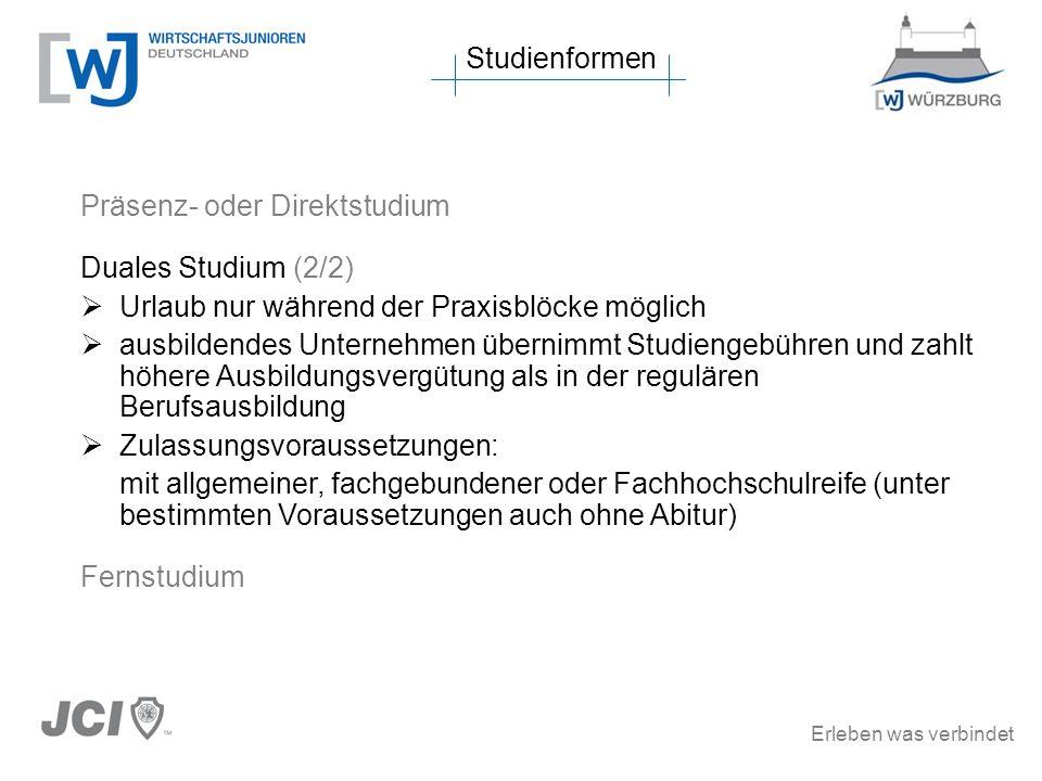 Erleben was verbindet Hochschule für angewandte Wissenschaften, Fachhochschule Würzburg-Schweinfurt Verbundstudium Verbindung von Praxis und Theorie, also von Ausbildung/Praktikum und Studium (= ausbildungsintegrierende duale Studiengänge) Beginn Hochschulstudium mit Beginn des 2.