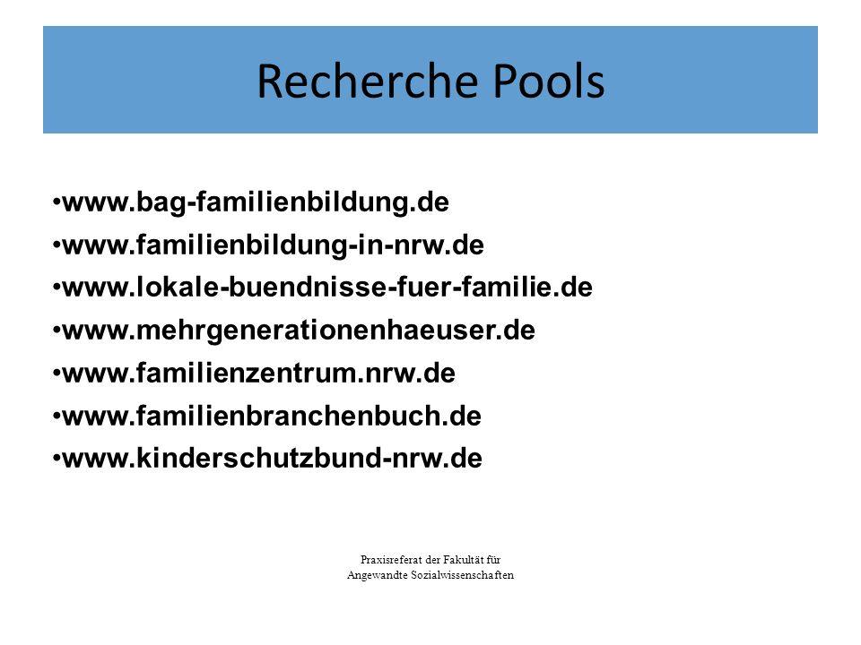 Recherche Pools www.bag-familienbildung.de www.familienbildung-in-nrw.de www.lokale-buendnisse-fuer-familie.de www.mehrgenerationenhaeuser.de www.fami