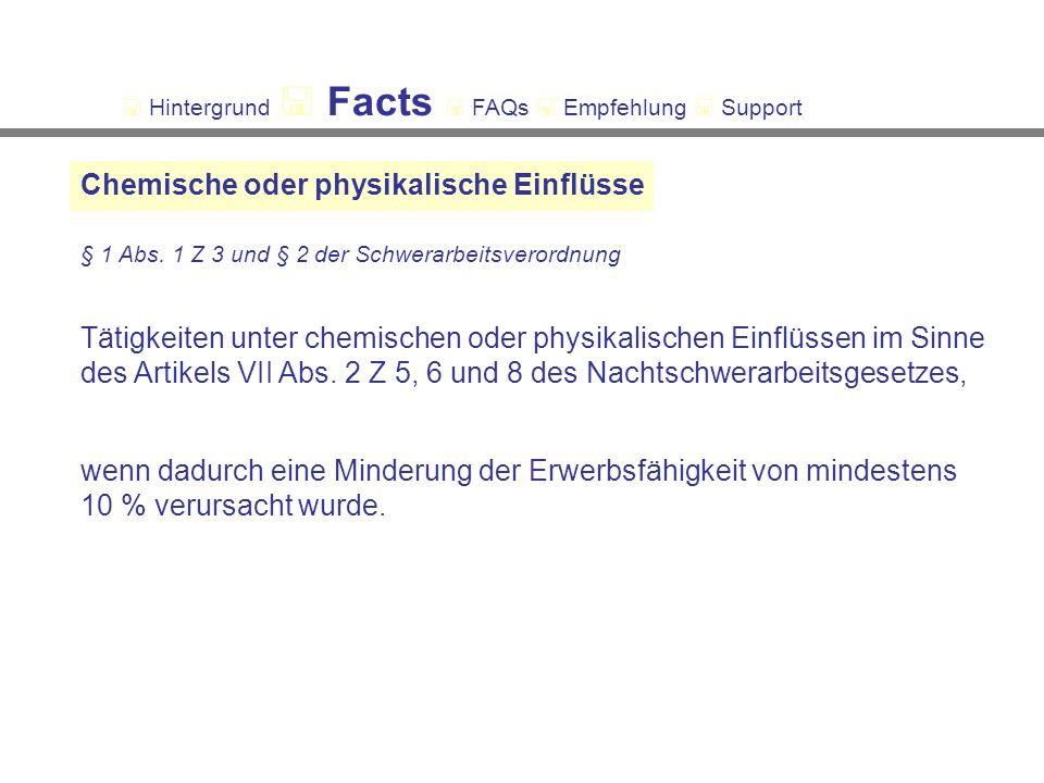 Chemische oder physikalische Einflüsse § 1 Abs.
