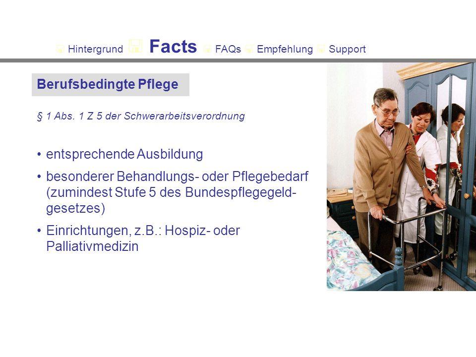 Berufsbedingte Pflege § 1 Abs.