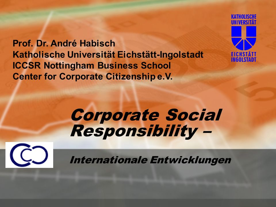 Corporate Social Responsibility – Internationale Entwicklungen Prof.