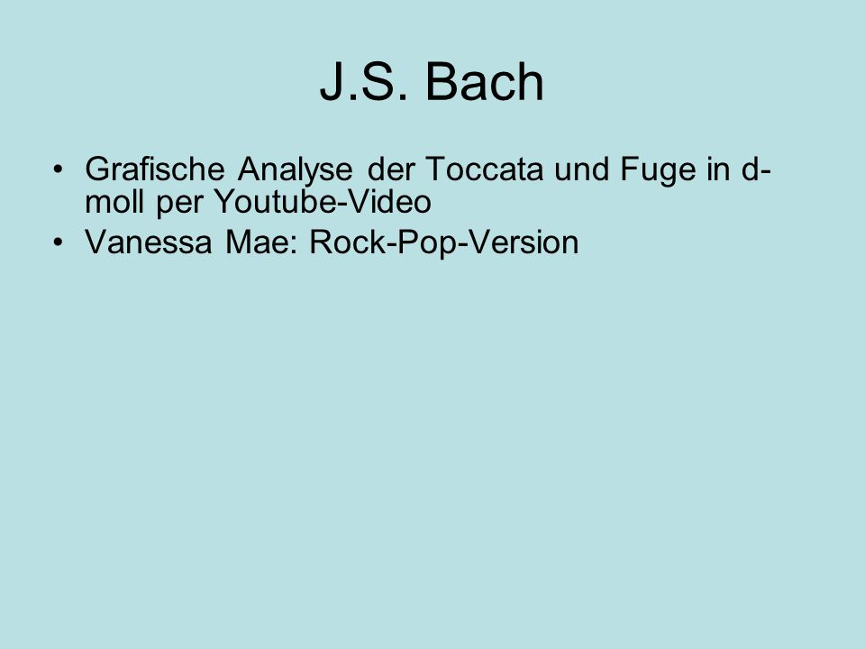 J.S. Bach Grafische Analyse der Toccata und Fuge in d- moll per Youtube-Video Vanessa Mae: Rock-Pop-Version