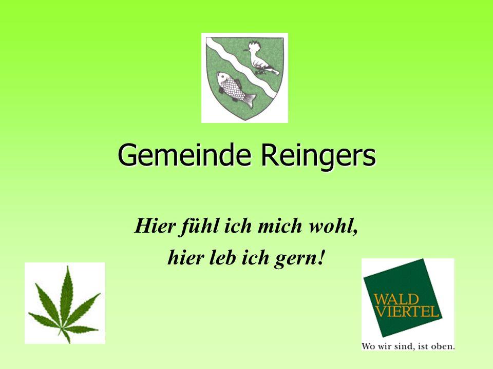 Gemeinde Reingers Hier fühl ich mich wohl, hier leb ich gern!