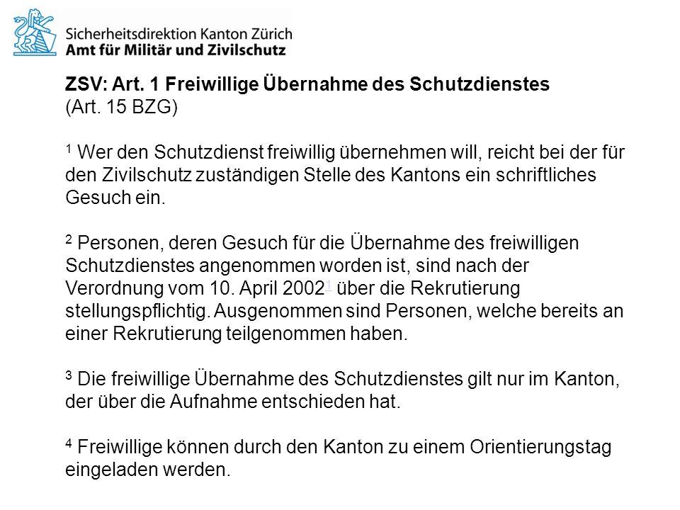 ZSV: Art.1 Freiwillige Übernahme des Schutzdienstes (Art.