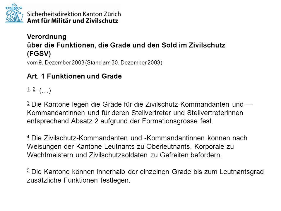Verordnung über die Funktionen, die Grade und den Sold im Zivilschutz (FGSV) vom 9.
