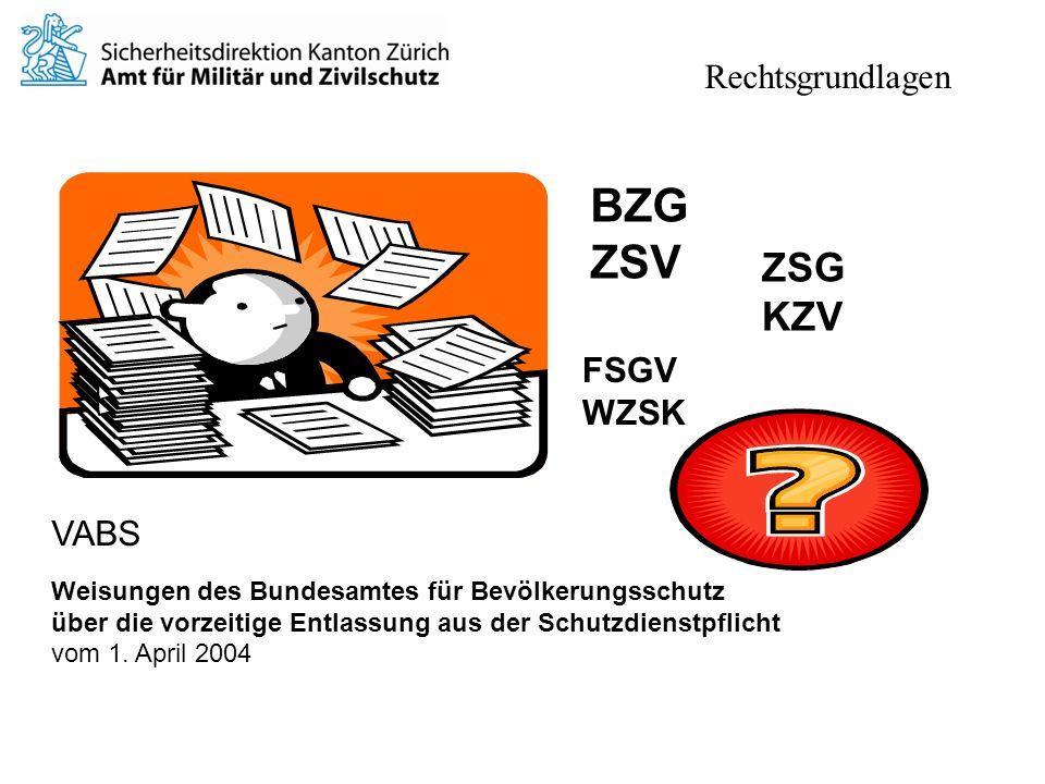 BZG ZSV ZSG KZV FSGV WZSK VABS Weisungen des Bundesamtes für Bevölkerungsschutz über die vorzeitige Entlassung aus der Schutzdienstpflicht vom 1.