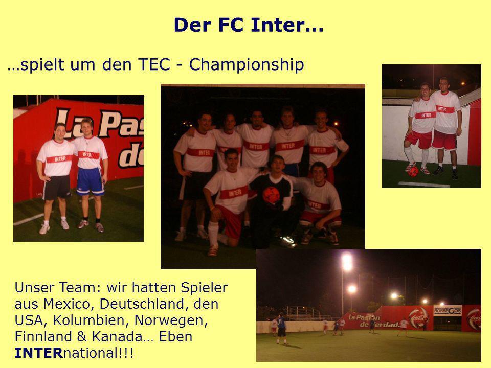 Unser Team: wir hatten Spieler aus Mexico, Deutschland, den USA, Kolumbien, Norwegen, Finnland & Kanada… Eben INTERnational!!.
