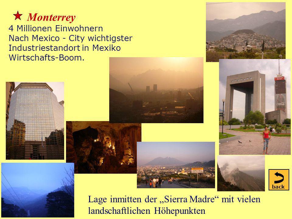 Monterrey 4 Millionen Einwohnern Nach Mexico - City wichtigster Industriestandort in Mexiko Wirtschafts-Boom.