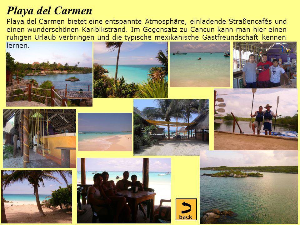 Playa del Carmen Playa del Carmen bietet eine entspannte Atmosphäre, einladende Straßencafés und einen wunderschönen Karibikstrand.