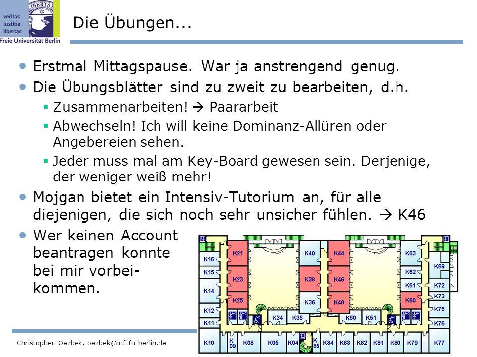 45 Christopher Oezbek, oezbek@inf.fu-berlin.de Die Übungen...