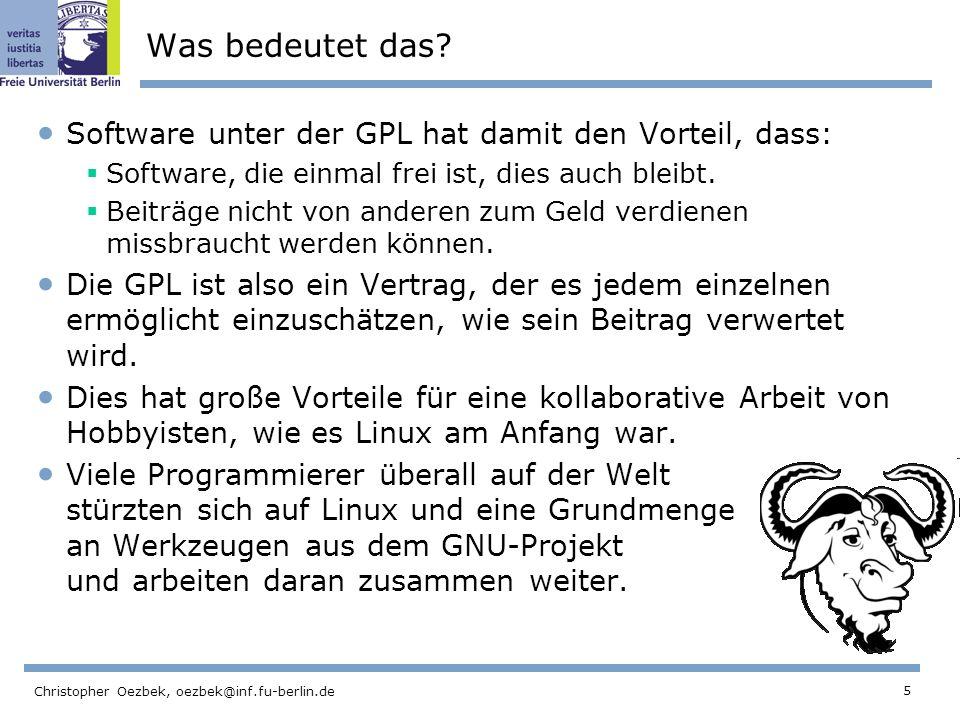 5 Christopher Oezbek, oezbek@inf.fu-berlin.de Was bedeutet das.