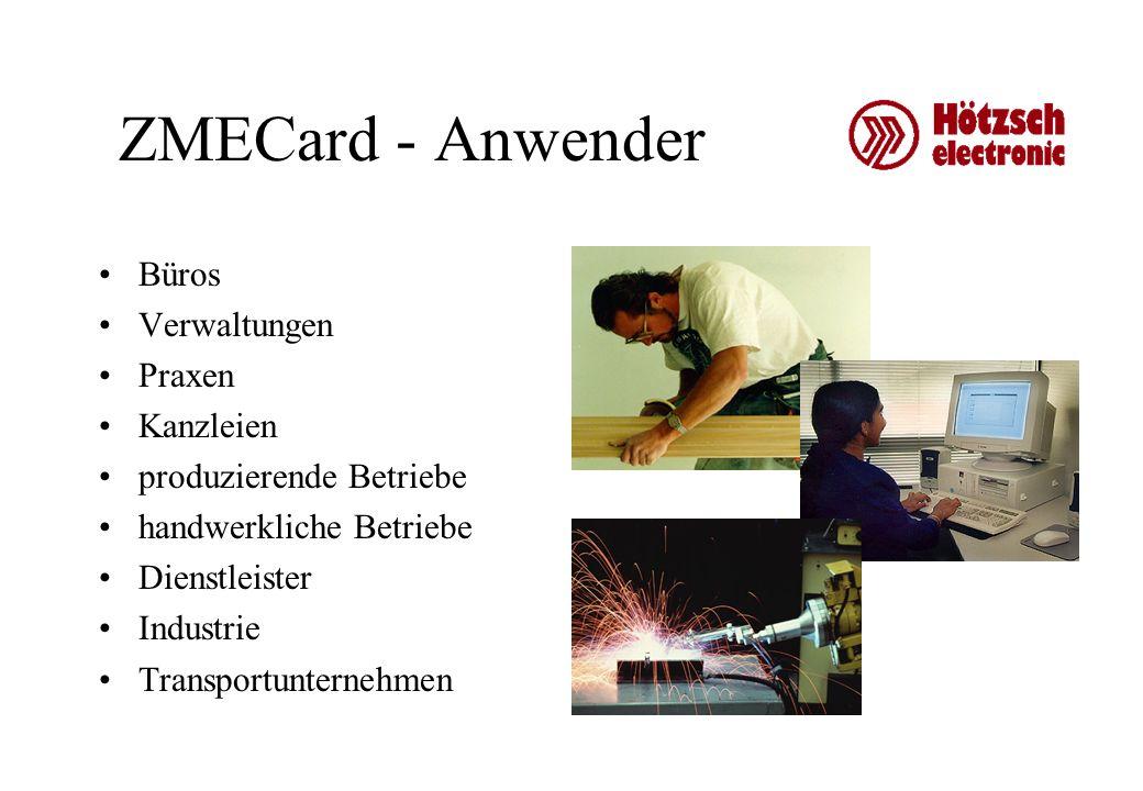 ZMECard - Anwender Büros Verwaltungen Praxen Kanzleien produzierende Betriebe handwerkliche Betriebe Dienstleister Industrie Transportunternehmen