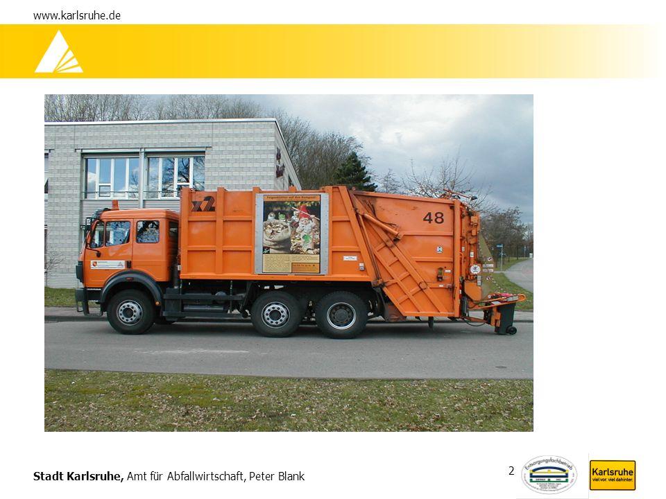 Stadt Karlsruhe, Amt für Abfallwirtschaft, Peter Blank www.karlsruhe.de 2
