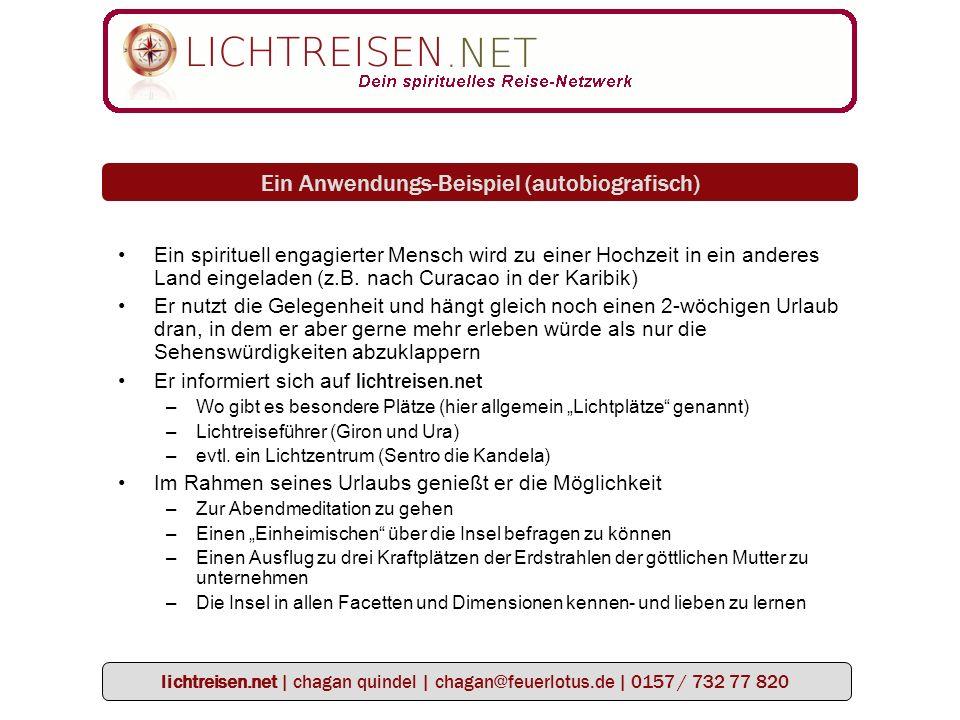 lichtreisen.net   chagan quindel   chagan@feuerlotus.de   0157 / 732 77 820 Wer fühlt sich von lichtreisen.net angesprochen.