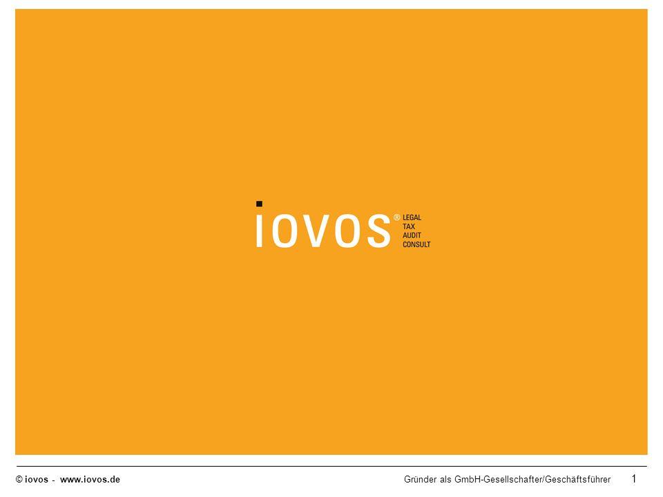 © iovos - www.iovos.deGründer als GmbH-Gesellschafter/Geschäftsführer 1 Mastertitelformat bearbeiten